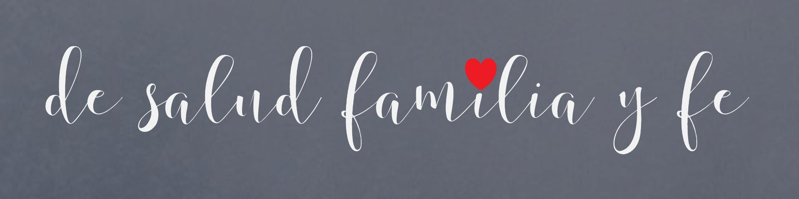 de Salud, Familia y Fe